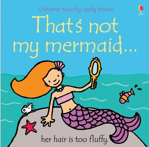 That's Not My Mermaid - That's Not My... (Board book)