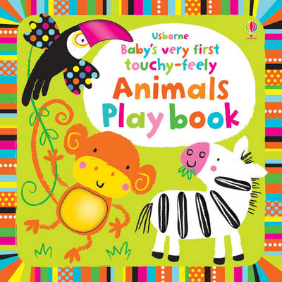Baby's Very First Touchy-Feely Animals Playbook - Baby's Very First (Board book)