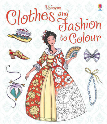 Clothes and Fashion to Colour - Colouring Books (Paperback)