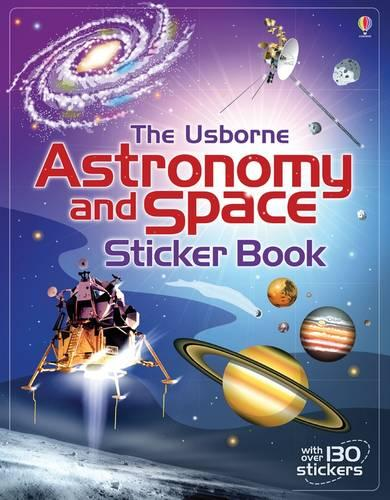 Astronomy and Space Sticker Book - Information Sticker Books (Paperback)