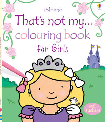 That's Not My... Colouring Book for Girls - That's Not My...Activity Book (Paperback)