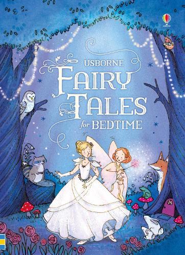 Fairy Tales for Bedtime - Read-aloud Treasuries (Hardback)