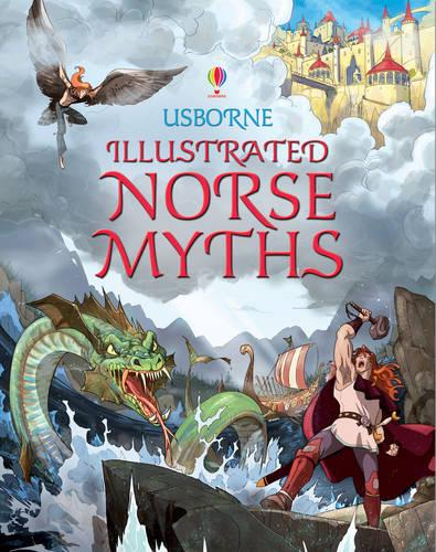 Illustrated Norse Myths - Illustrated Story Collections (Hardback)