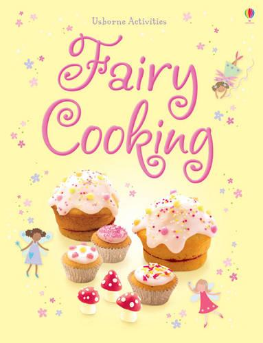 Things to Make and Do: Fairy Cooking - Things To Make And Do (Paperback)