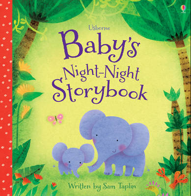 Baby's Night-Night Storybook - Baby's Bedtime Books (Board book)