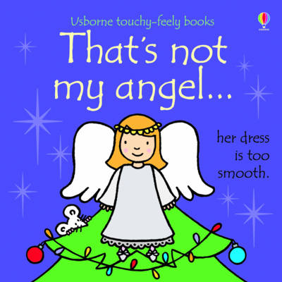 That's Not My Angel... - That's Not My... (Board book)