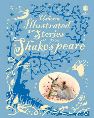 Illustrated Stories from Shakespeare - Illustrated Story Collections (Hardback)