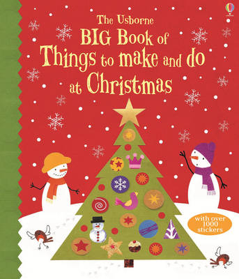 Big Book of Christmas Things to Make and Do - Big Books of Big Things (Paperback)