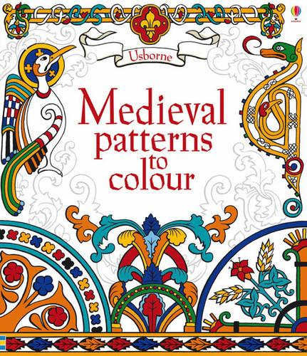 Medieval Patterns to Colour - Patterns to Colour (Paperback)