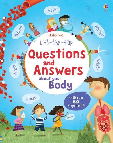 Lift-the-flap Questions and Answers about your Body - Questions & Answers (Board book)
