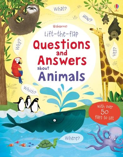Lift-the-flap Questions and Answers about Animals - Lift-the-Flap Questions & Answers (Board book)
