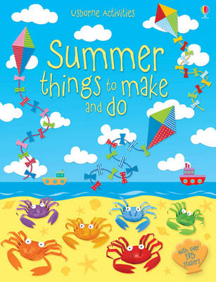 Summer Things to Make and Do - Things To Make And Do (Paperback)
