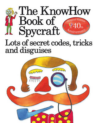 The Book of Spycraft: Lots of Secret Codes, Tricks and Disguises (Paperback)