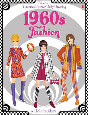 Historical Sticker Dolly Dressing 1960s Fashion - Historical Sticker Dolly Dressing (Paperback)