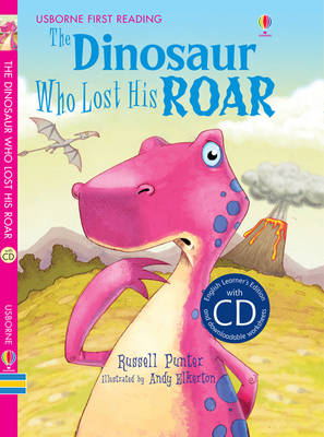 The Dinosaur Who Lost His Roar - English Learners (CD-Audio)