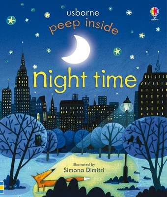 Peep Inside Night-Time - Peep Inside (Board book)