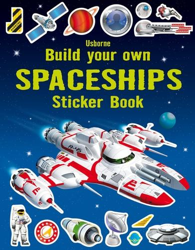 Build your Own Spaceships Sticker Book - Build Your Own Sticker Book (Paperback)