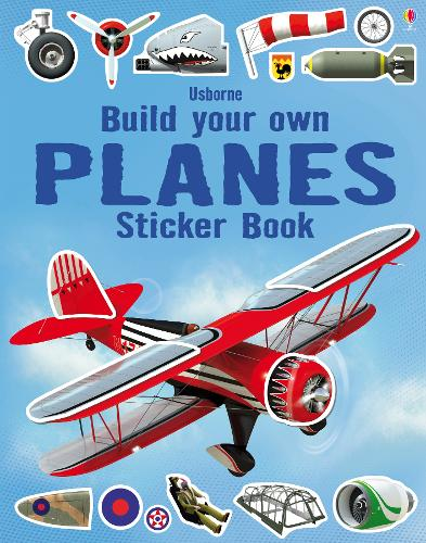 Build Your Own Planes Sticker Book - Build Your Own Sticker Book (Paperback)