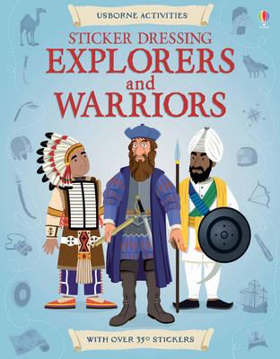 Sticker Dressing Explorers and Warriors - Sticker Dressing (Paperback)