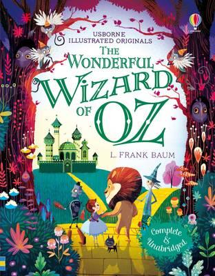 The Wizard of Oz - Illustrated Originals (Hardback)