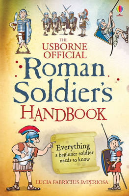Roman Soldier's Handbook - Handbooks (Paperback)