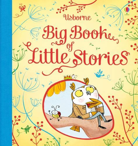 Big Book of Little Stories - Story Collections for Little Children (Hardback)