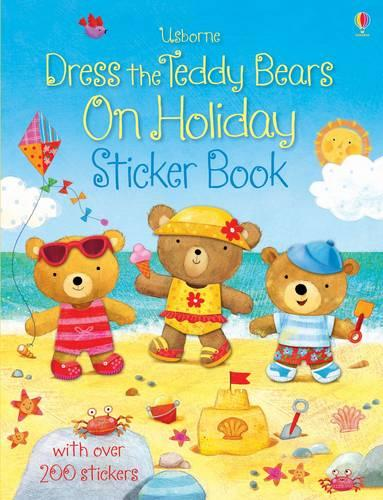 Dress the Teddy Bears On Holiday Sticker Book - Dress the Teddy Bears (Paperback)