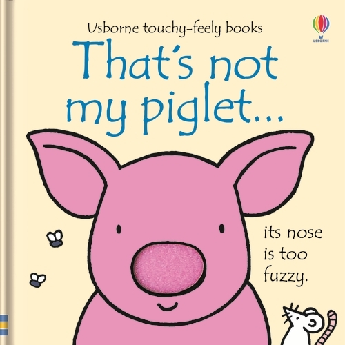 That's Not My Piglet - That's Not My... (Board book)