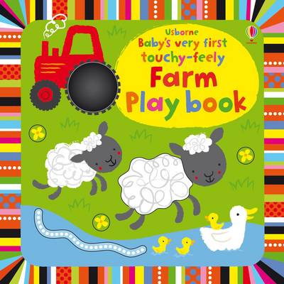 Baby's Very First Touchy-Feely Farm Playbook - Baby's Very First (Board book)