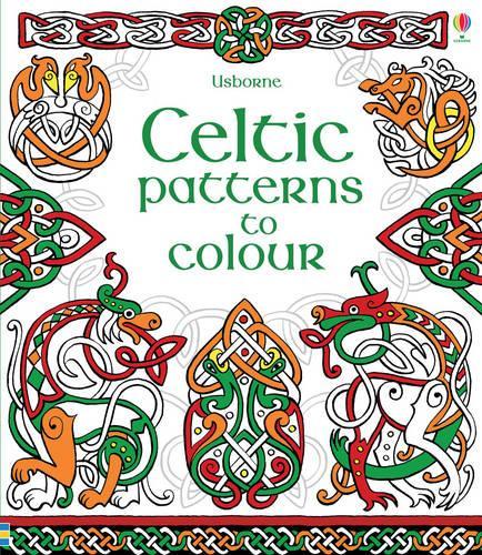 Celtic Patterns to Colour - Patterns to Colour (Paperback)