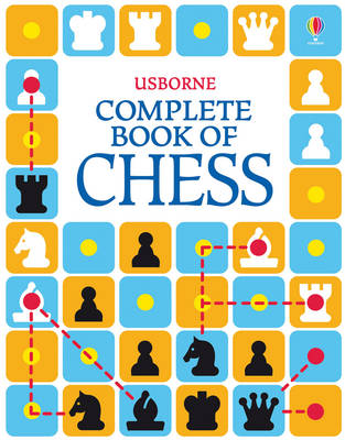 The Usborne Complete Book of Chess (Paperback)