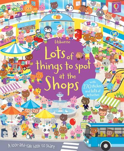 Lots of Things to Spot at the Shops Sticker Book - Young Searches (Paperback)