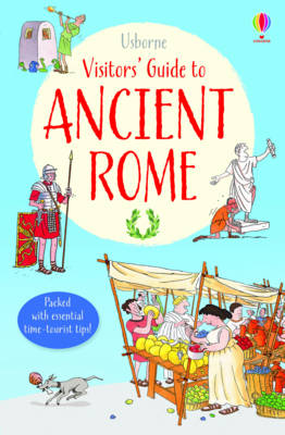 Visitor's Guide to Ancient Rome - Visitor Guides (Paperback)