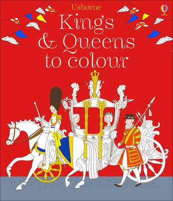 Kings and Queens Colouring Book - Colouring Books (Paperback)