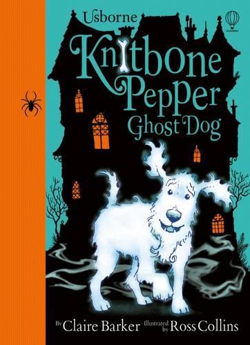 Knitbone Pepper: Ghost Dog - Knitbone Pepper 01 (Hardback)