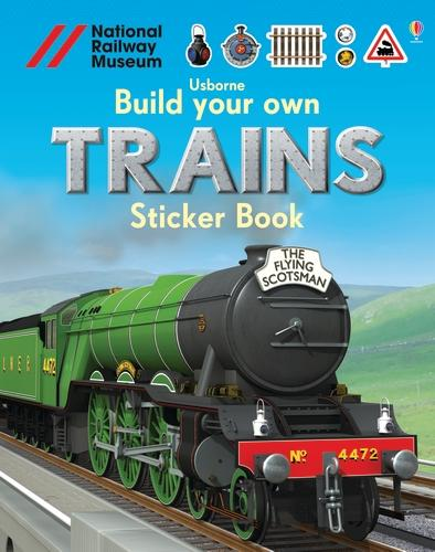 Build Your Own Trains Sticker Book - Build Your Own Sticker Book (Paperback)
