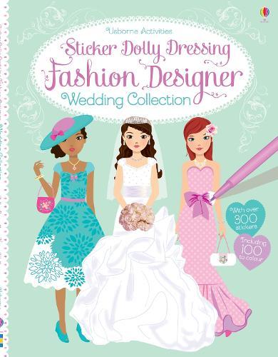 Sticker Dolly Dressing Fashion Designer Wedding Collection - Sticker Dolly Dressing Fashion Designer (Paperback)