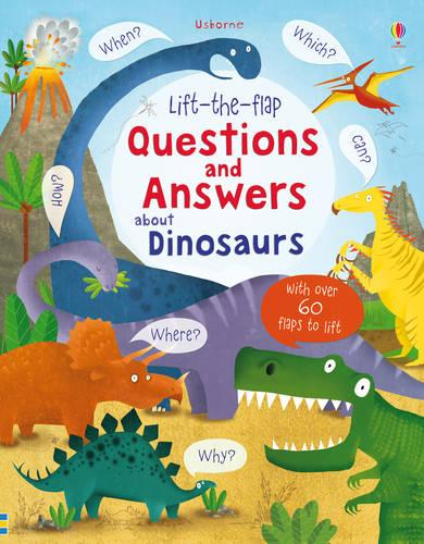 Lift-the-Flap Questions and Answers About Dinosaurs - Lift the Flap Questions and Answers (Board book)