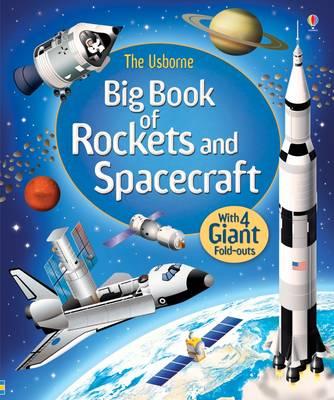 Big Book of Rockets & Spacecraft - Big Books (Hardback)