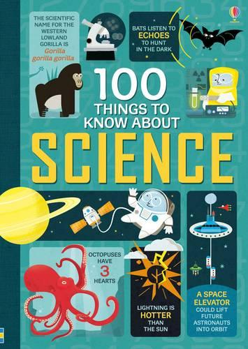 100 Things to Know About Science - 100 Things to Know (Hardback)