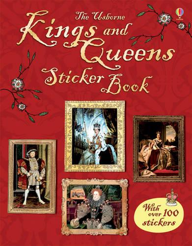 Kings and Queens Sticker Book - Information Sticker Books (Paperback)