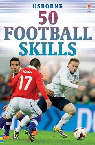 50 Football Skills (Paperback)