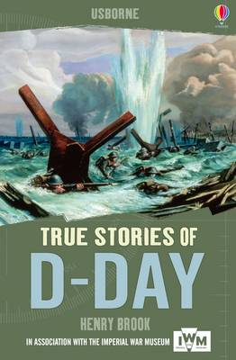 True Stories: D-Day - True Stories (Paperback)