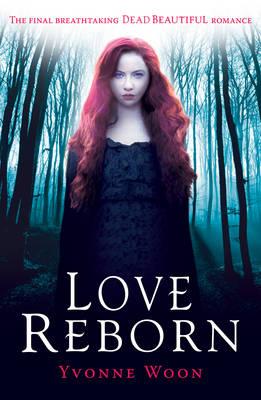 Love Reborn - Dead Beautiful 03 (Paperback)
