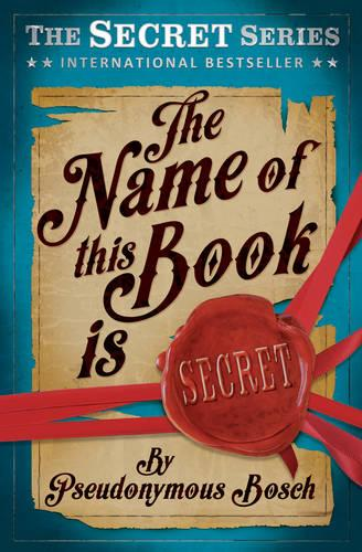 The Name of This Book is Secret - Usborne Modern Classics (Paperback)
