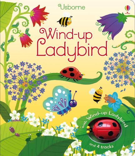 Wind-Up Ladybird - Wind-up Books (Board book)