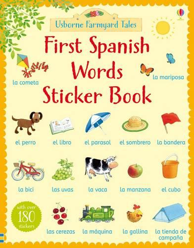 Farmyard Tales First Spanish Words Sticker Book - Farmyard Tales First Words Sticker (Paperback)