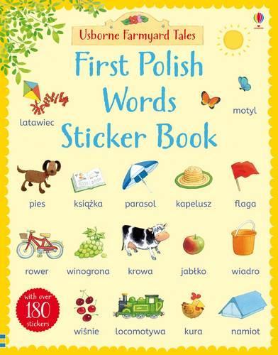 Farmyard Tales First Polish Words Sticker Book - Farmyard Tales First Words Sticker (Paperback)