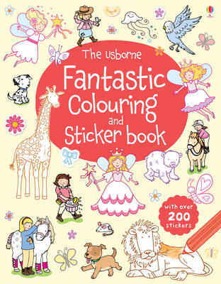 The Usborne Fantastic Colouring and Sticker Book - Sticker and Colouring Books (Paperback)