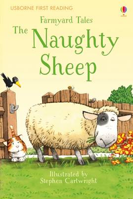 First Reading Farmyard Tales: The Naughty Sheep - 2.2 First Reading Level Two (Mauve) (Hardback)